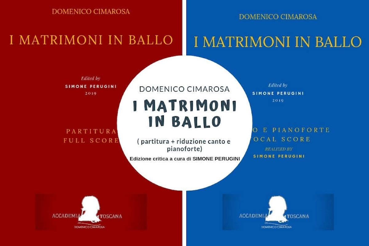 I matrimoni in ballo di Cimarosa, un'altra opera inedita pubblicata.