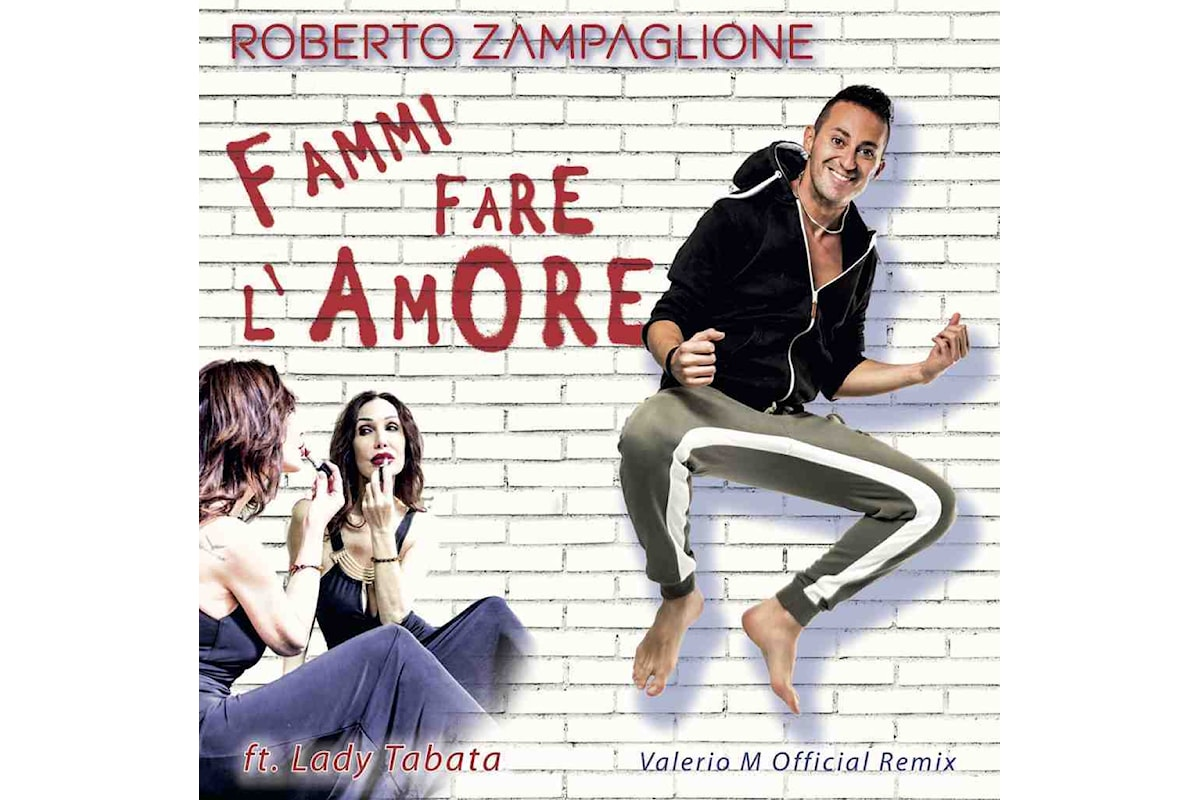 Il tormentone dell'estate FAMMI FARE L'AMORE, Roberto Zampaglione con Lady Tabata, la Regina della notte