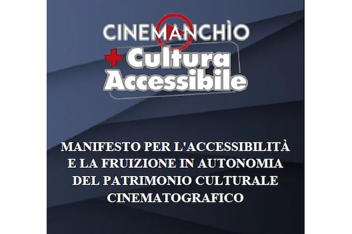 Manifesto per l'accessibilità e la fruizione in autonomia del patrimonio culturale cinematografico