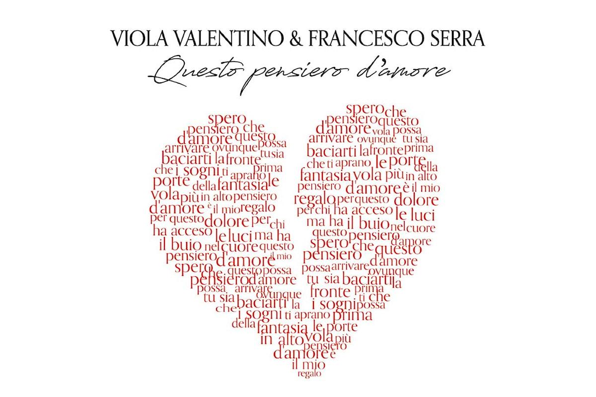 Viola Valentino e Francesco Serra in radio il nuovo singolo Questo pensiero d'amore