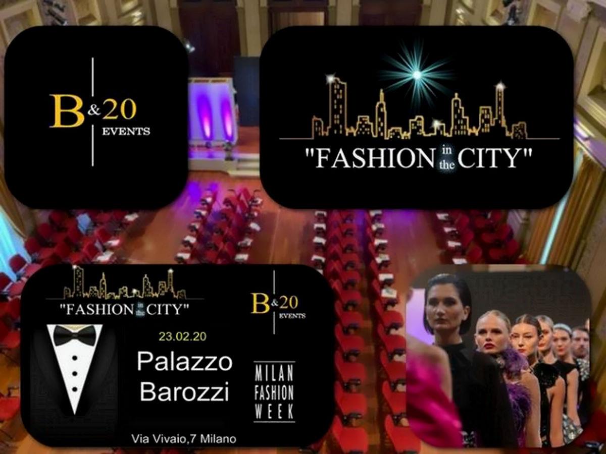 Fashion in the City, il 23 febbraio 2020, a Milano