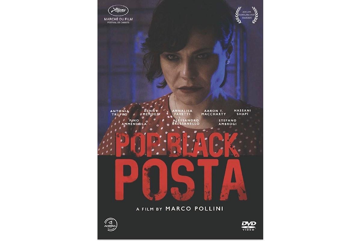 Pop Black Posta disponibile in home video