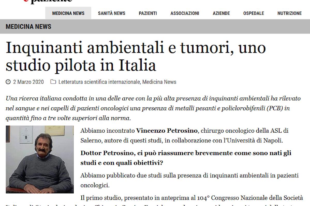 Inquinanti ambientali e tumori, due studi pilota in Italia. Intervista su medico e Paziente a Vincenzo Petrosino