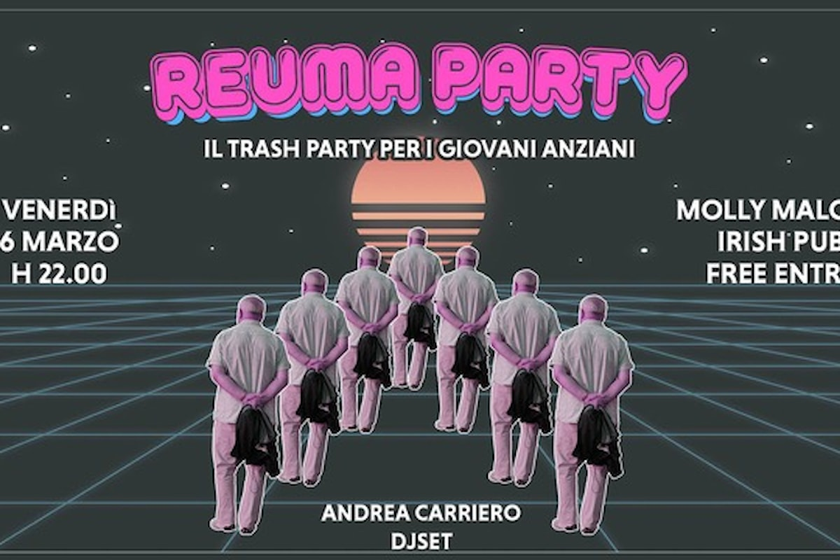 La festa per i fuori corso e per i giovani anziani: Reuma Party, la festa trash universitaria targata Radio Wau