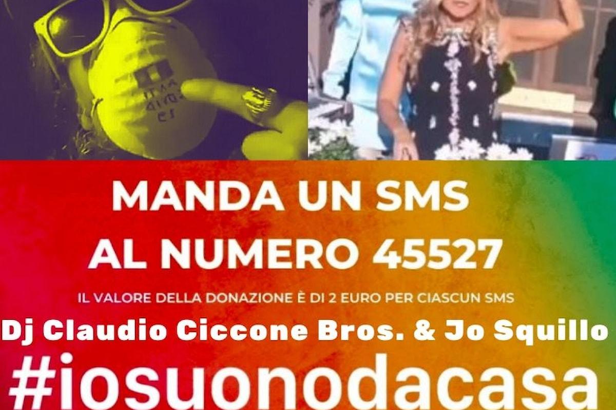 Da Jo Squillo a Dj Claudio Ciccone Bros in da House #iosuonodacasa