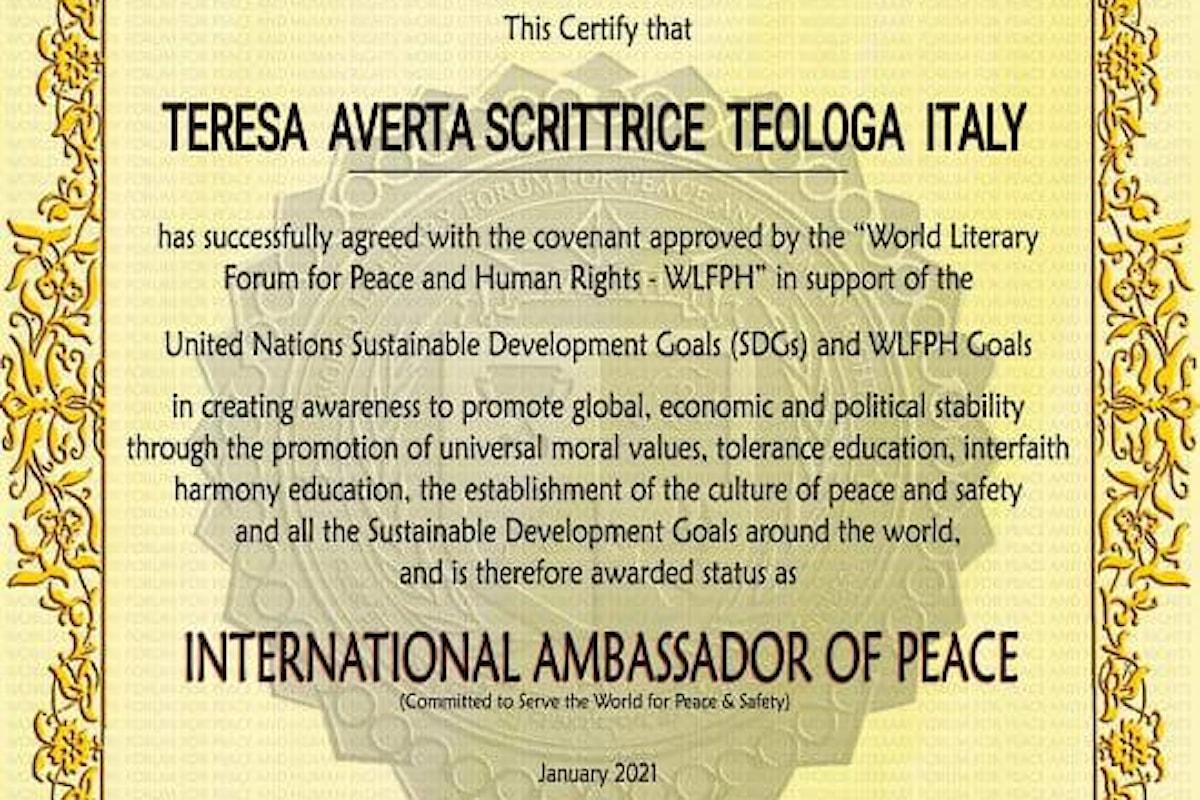 Teresa Averta, ambasciatore di pace nel mondo