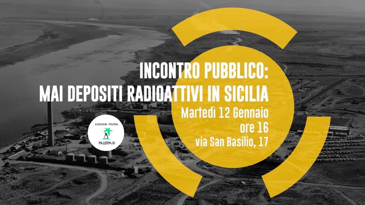 Mai depositi radioattivi in Sicilia. Evento a Palermo, 12 gennaio alle 16 presso il Centro Sociale ExKarcere