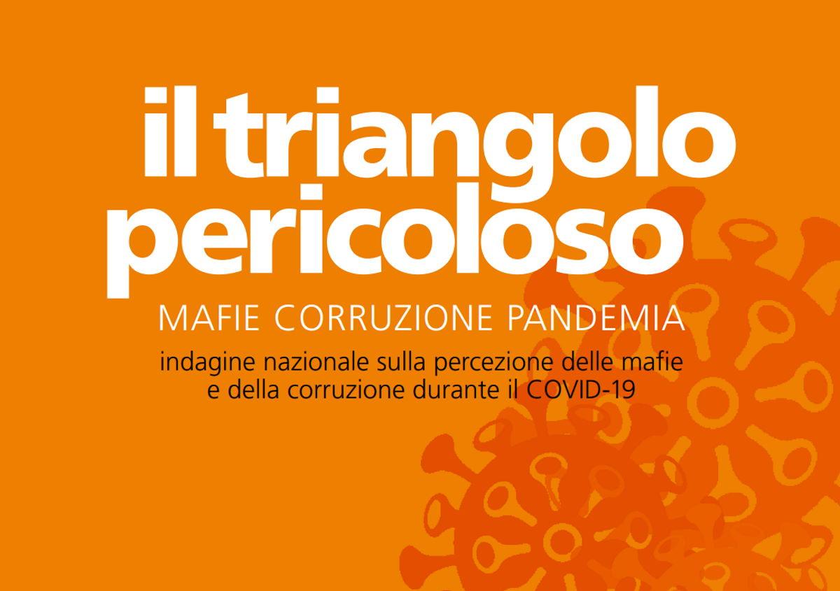In Italia emerge la netta consapevolezza della diffusione oramai nazionale e internazionale delle mafie: l'ultimo rapporto di Libera