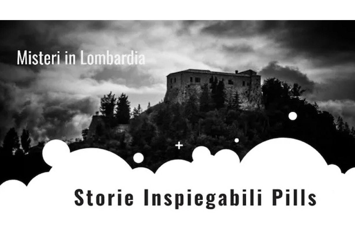 Pillole di Storie Inspiegabili: I misteri della Lombardia