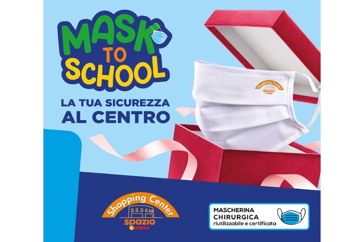 "San Severo: Il Centro Commerciale Conad Shopping Center presenta ""MASK TO SCHOOL"""