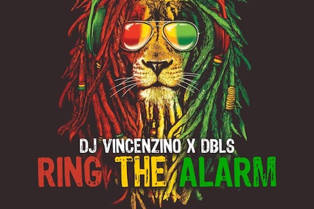 Dj Vincenzino x DBLS - Ring the Alarm su Atomica Records / Jaywork