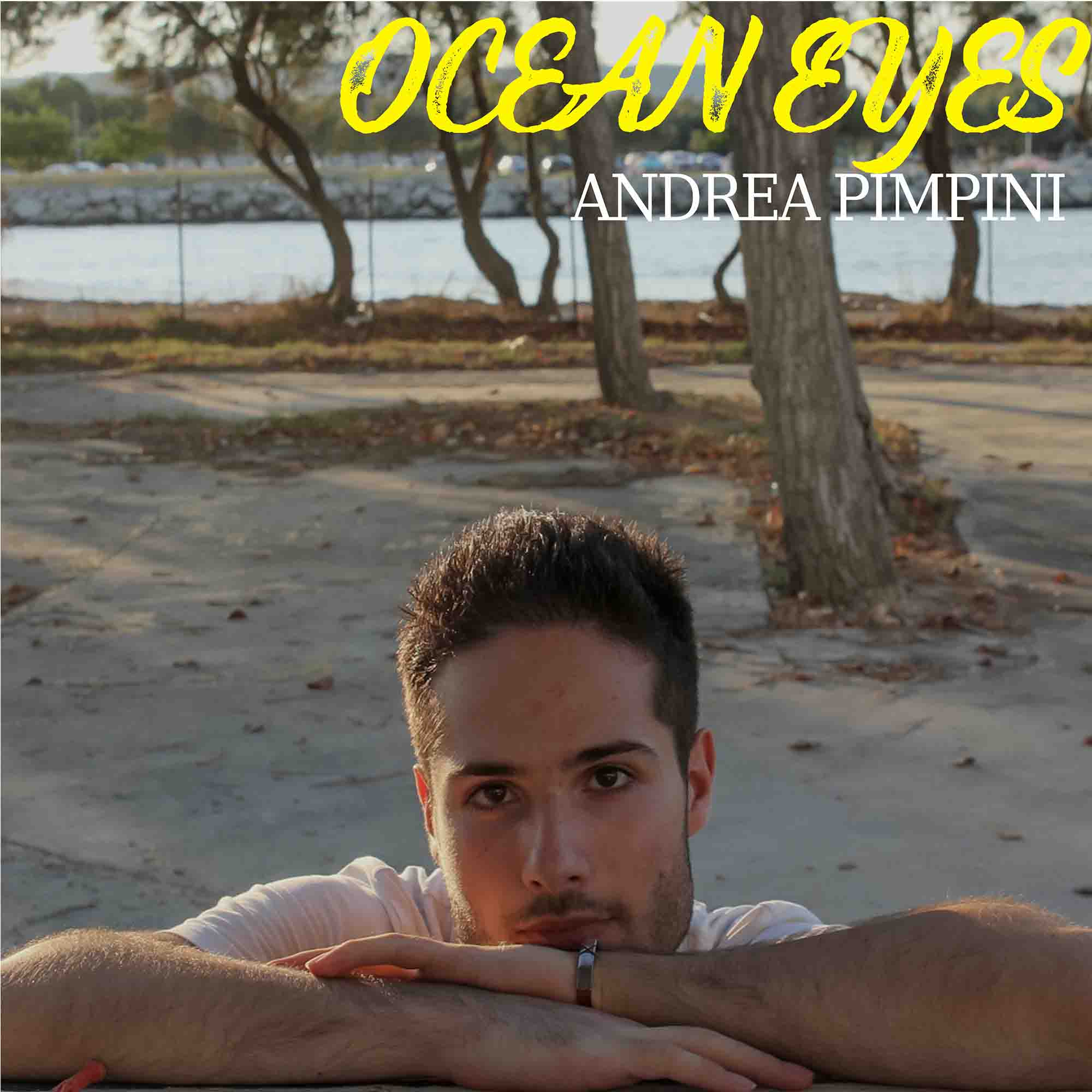 Italian Pop Music Singer and Songwriter Andrea Pimpini is Set to Release New Single 'Ocean Eyes' in September