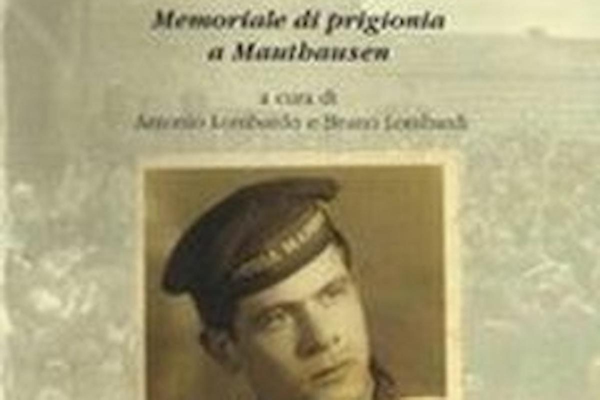 """seconda parte - """"Delinquenti e politici: ricordi d'un campo della morte"""" - sottotitolo: """"Memoriale di prigionia a Mauthausen"""", di Antonio Lombardo e Bruno Lombardi - dubbi & perplessità"""