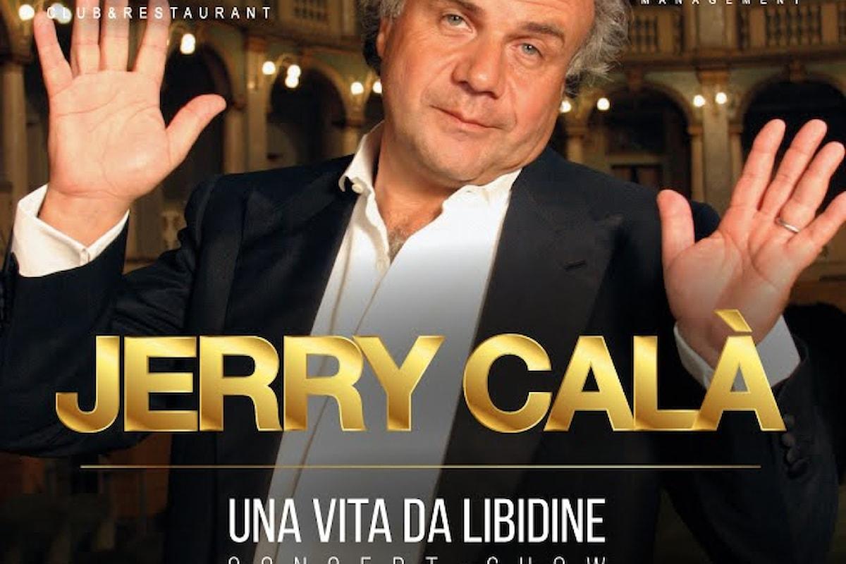 18 gennaio, Jerry Calà al Noir di Lissone con Una vita da libidine, concert show tutto da cantare