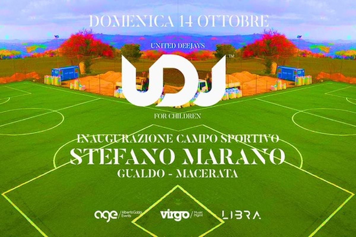 Il 14 ottobre United DJ's for Children inaugura il Campo Sportivo Stefano Marano a Gualdo (Mc)
