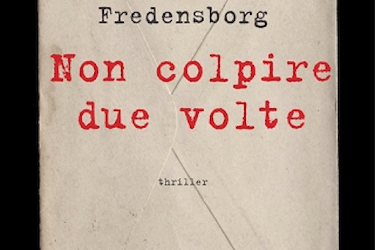 Evamaria Fredensborg, Non colpire due volte, traduzione di Ingrid Bass, Atmosphere libri - Primi capitoli