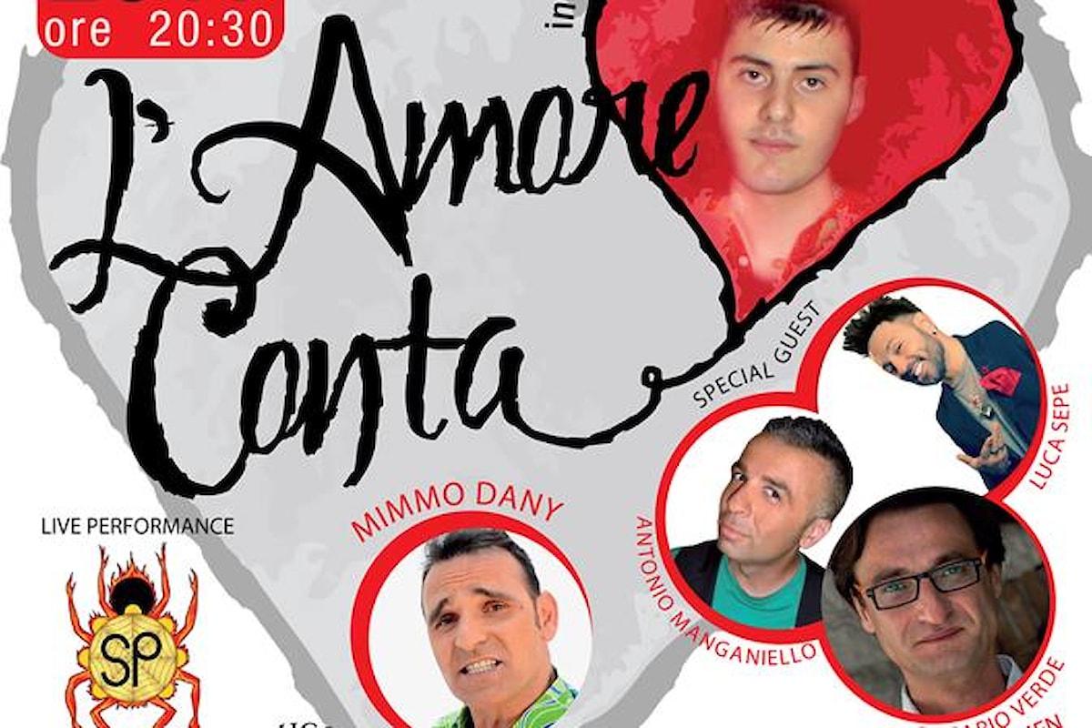 Al Nadur di Cicciano  L'Amore Conta il 22 Aprile 20. 30. Un evento benefico diretto da Davide Napoletano con tanti vip e artisti