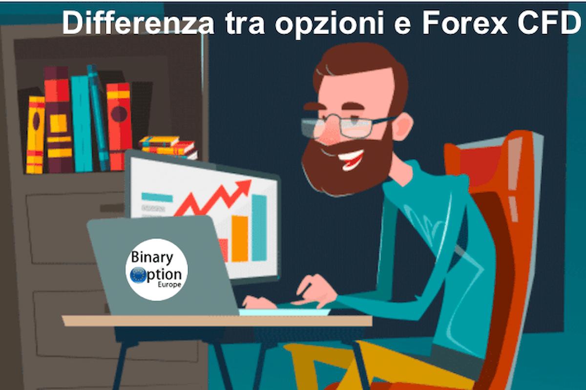 Differenza tra opzioni binarie e forex trading CFD - cosa sta accadendo al mercato binario e come mai il forex è sempre popolare