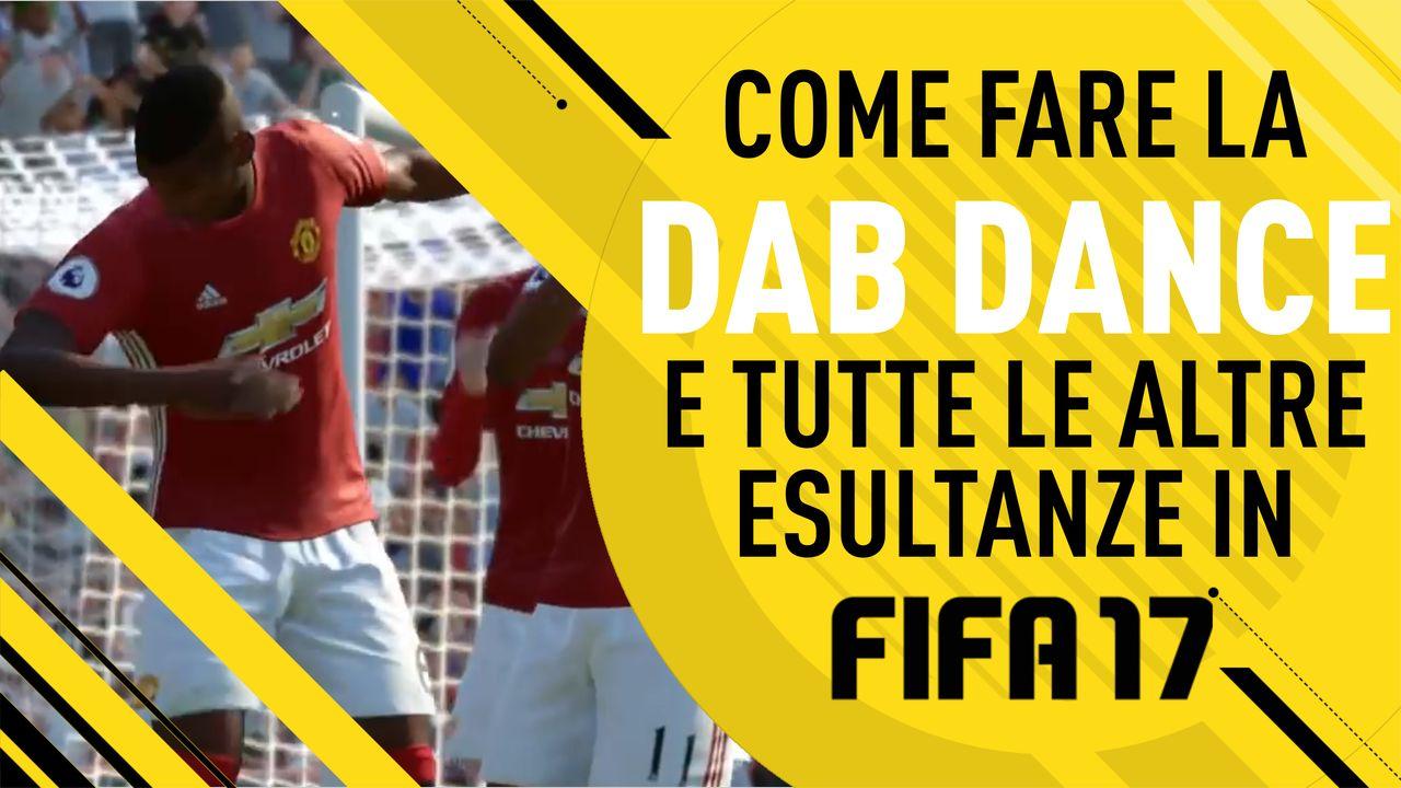 Fifa 17: Come eseguire la DAB dance di Pogba e tutte le altre esultanze