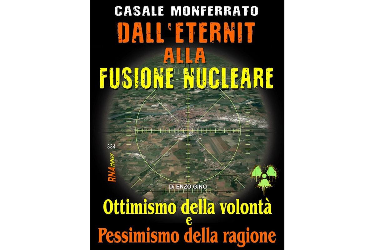 Casale Monferrato: dall'Eternit alla Fusione Nucleare