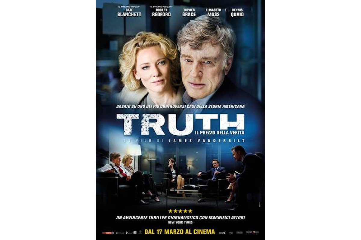 CINEMA: il film TRUTH – Il Prezzo della Verità con Cate Blanchett