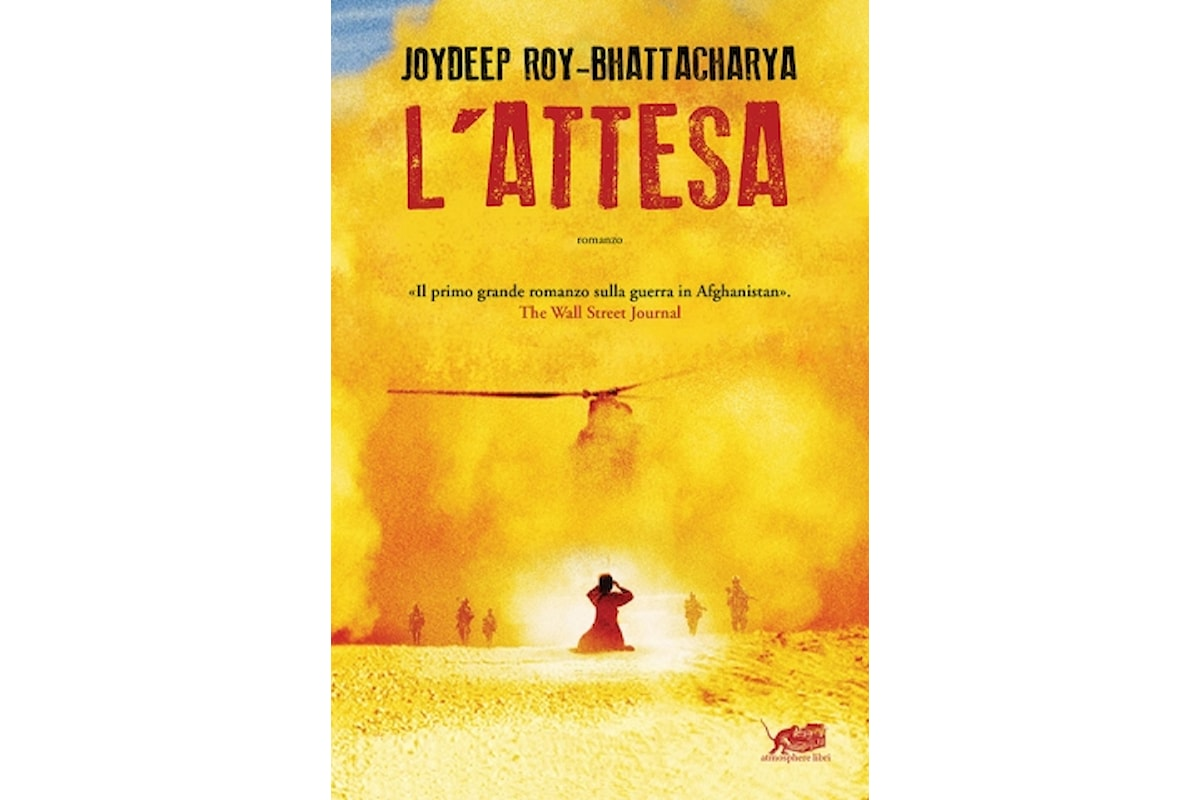 Joydeep Roy-Bhattacharya, L'attesa, traduzione dall'inglese di Monica Capuani, Atmosphere libri - Primi capitoli