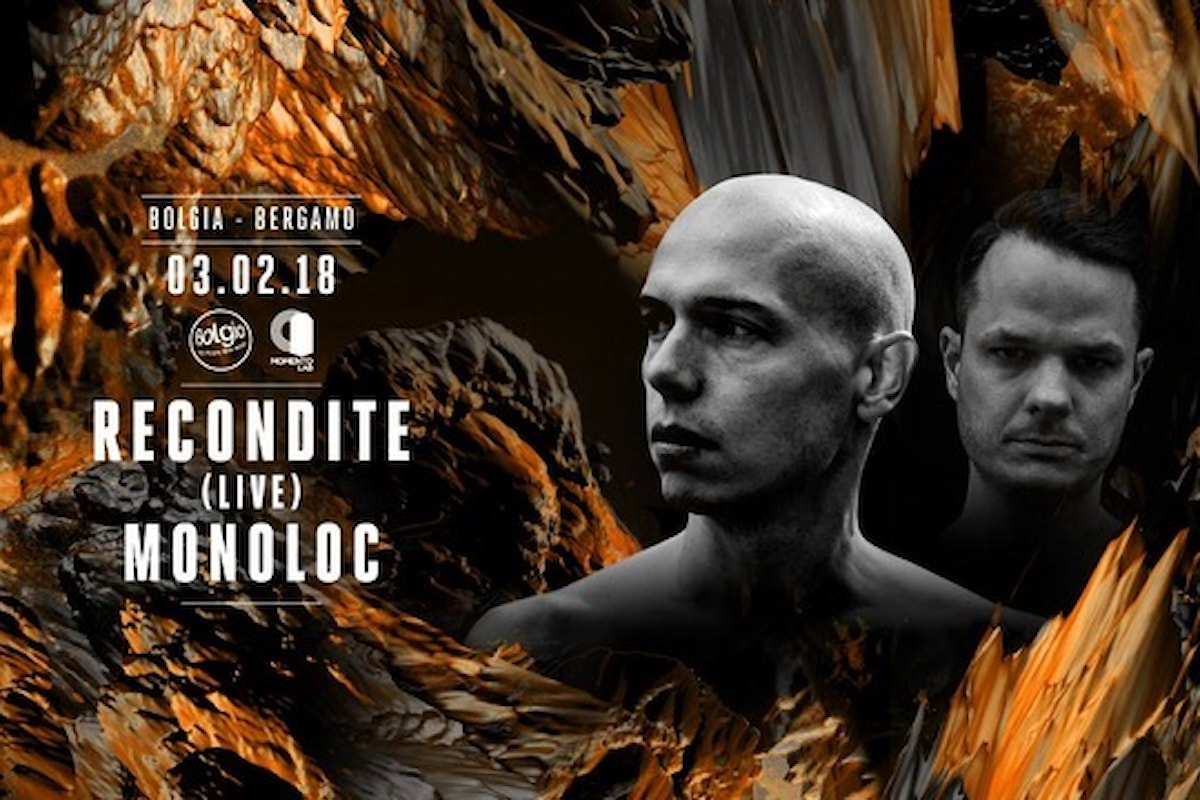 3 febbraio. Recondite, Monoloc al Bolgia di Bergamo