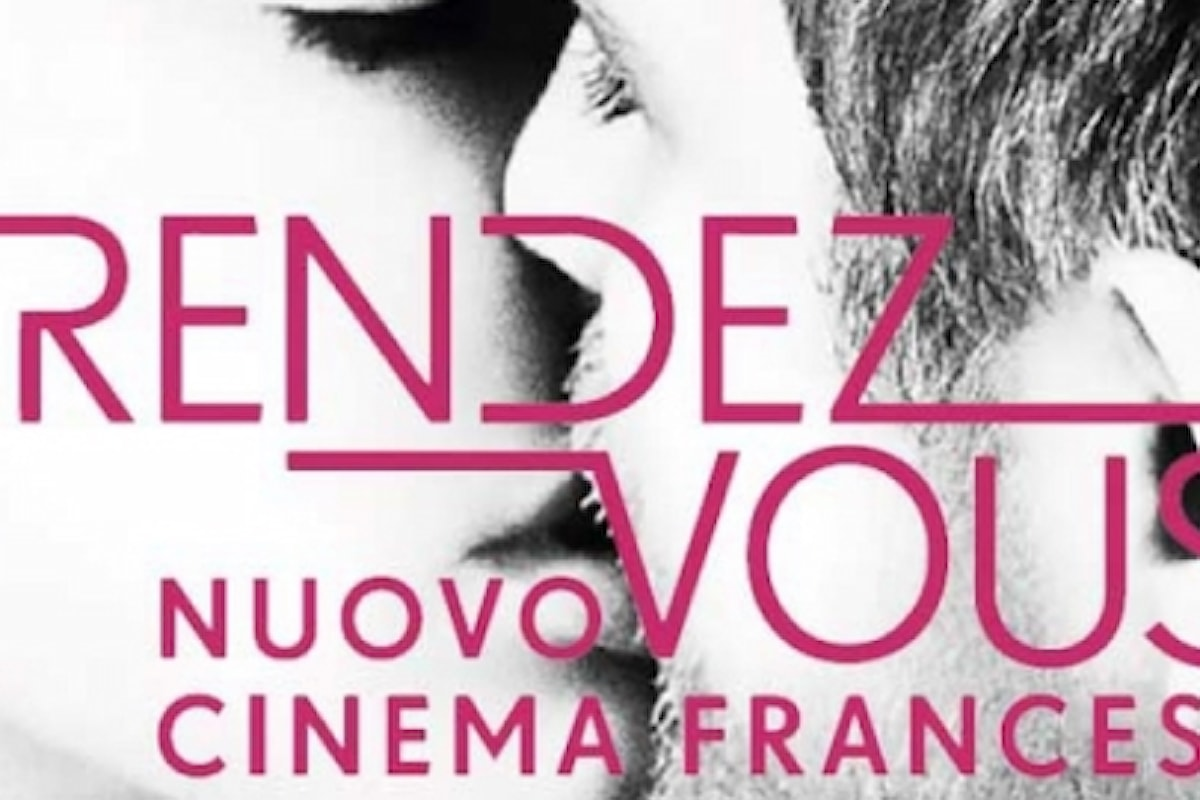 Dal 4 al 10 aprile 2018, Rendez Vous - Festival del Nuovo Cinema Francese a Roma, Bologna, Firenze, Milano, Napoli, Palermo e Torino