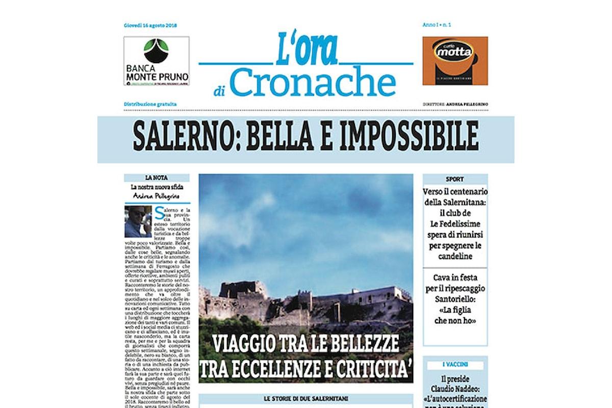 L'ora di Cronache, il nuovo settimanale gratuito di Salerno e provincia
