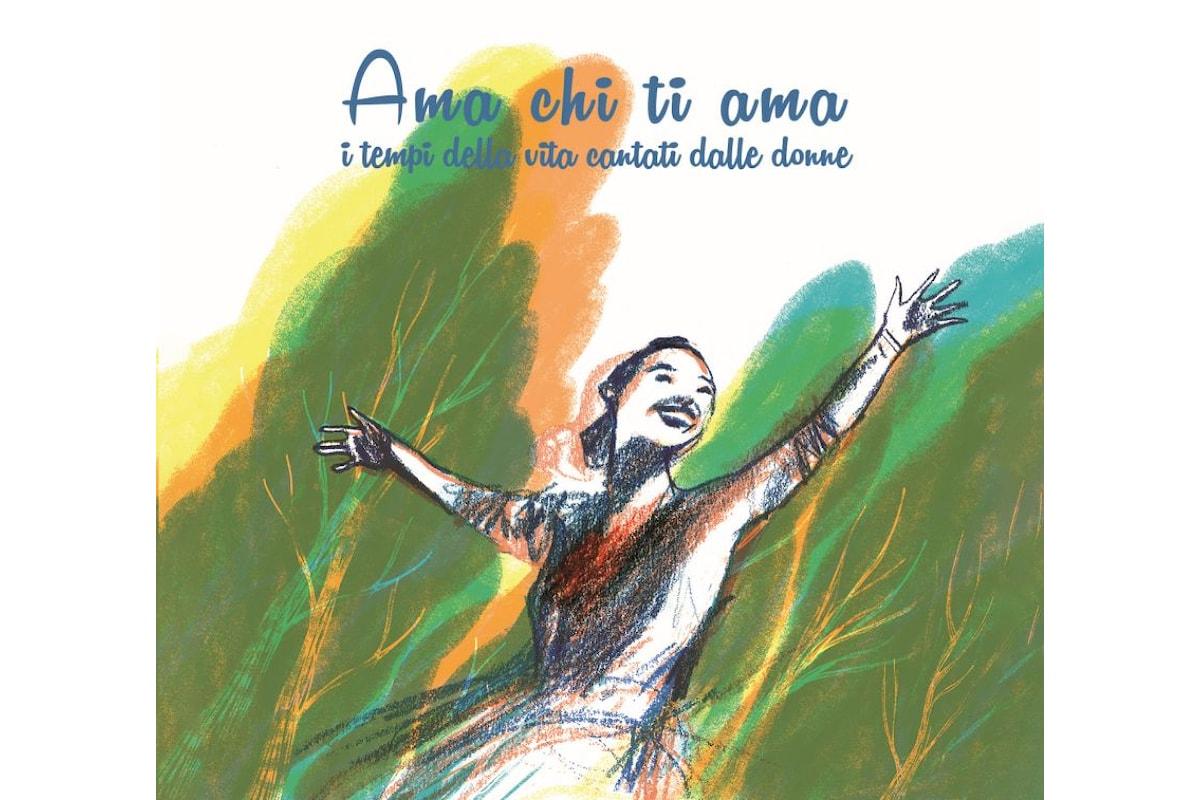 """""""AMA CHI TI AMA - I tempi della vita cantati dalle donne"""", doppio CD in uscita in occasione dell'8 marzo"""