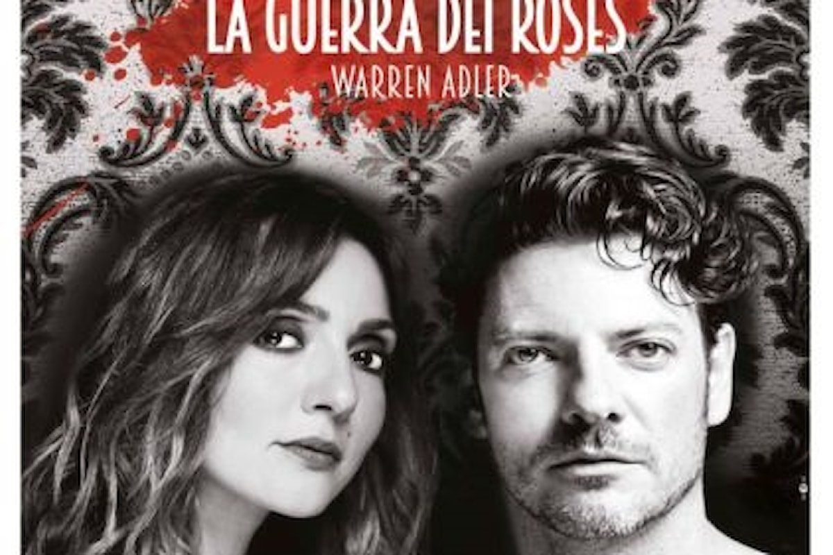 La Guerra Dei Roses al Teatro Manzoni Milano ancora fino a Domenica