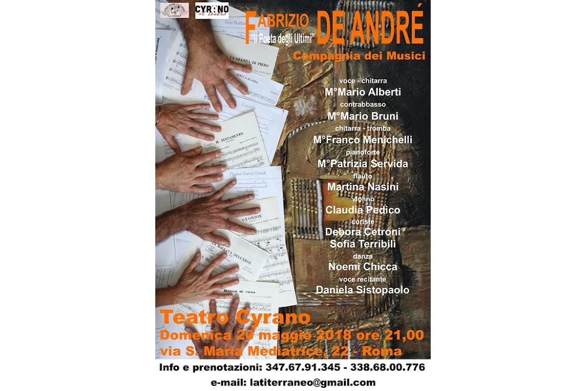 Fabrizio De Andrè - Il poeta degli ultimi. Teatro Cyrano, 20 maggio 2018 ore 21.00